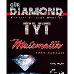Gür Yayınları Diamond Serisi TYT Matematik Soru Bankası