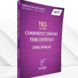 Karekök AYT Cumhuriyet Dön. Türk Edebiyatı Soru Bankası