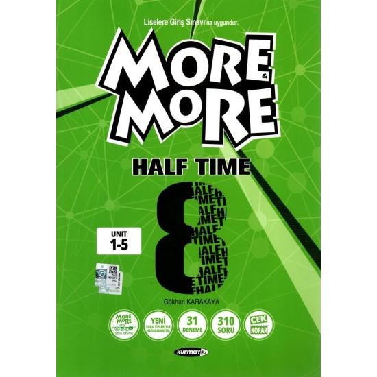 Kurmay ELT More And More 8. Sınıf Half Time Deneme Sınavları